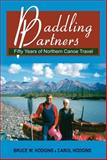 Paddling Partners, Bruce W. Hodgins and Carol Hodgins, 1550027611