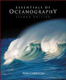 Essentials of Oceanography (with Earth Systems Today CD-ROM, Non-InfoTrac Version), Garrison, Tom S., 0534377610