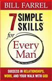 7 Simple Skills Every Man Needs for Life, Bill Farrel, 0736957618