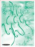 Double Stops for Cello, Rick Mooney, 087487761X