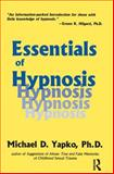 Essentials of Hypnosis 9780876307618
