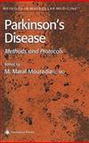 Parkinson's Disease : Methods and Protocols, Peter C. Chu, 0896037614