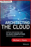 Architecting the Cloud, Michael J. Kavis, 1118617614