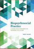 Biopsychosocial Practice, Timothy P. Melchert, 1433817616