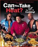 Can You Take the Heat?, Jim Ross, 0060987618