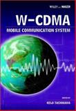 W-CDMA Mobile Communications System, Tachikawa, Keiji, 0470847611