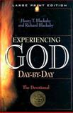 Experiencing God Day-by-Day, Blackaby, Henry and King, Richard, 0802727611