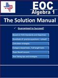 Texas EOC Algebra 1 - the Solution Manual, Fusion Education, 0985297611