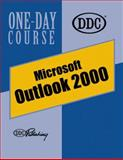 Outlook 2000 One Day Course, DDC Publishing Staff, 1562437615