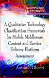 Mobile Middleware Content and Service Delivery Platforms Assessment, Antonio Ghezzi, 161728761X