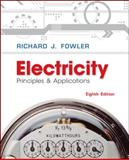 Electricity : Principles and Applications, Fowler, Richard, 0077567625