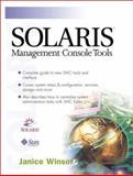 Solaris Management Console Tools, Winsor, Janice, 0130617628