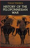 History of the Peloponnesian War, Thucydides, 0486437620