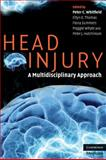 Head Injury : A Multidisciplinary Approach, , 052169762X