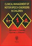Clinical Management of Motor Speech Disorders in Children, , 0865777624