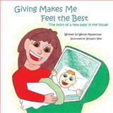 Giving Makes Me Feel the Best, Wendy Masserman, 1491807628
