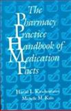 The Pharmacy Practice Handbook of Medication Facts, Kirschenbaum, Harold L. and Bazil, Michelle K., 1566767628