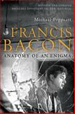 Francis Bacon, Michael Peppiatt, 1602397627