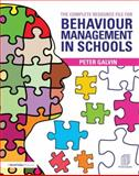 The Complete Resource File for Behaviour Support in Schools, Galvin, Peter, 0415687624