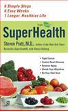 SuperHealth, Steven Pratt and Sharyn Kolberg, 045122762X