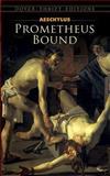Prometheus Bound, Aeschylus, 0486287629