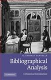 Bibliographical Analysis : A Historical Introduction, Tanselle, G. Thomas, 0521757622