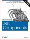 Programming . Net Components, Lowy, Juval, 0596007620