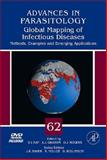 Global Mapping of Infectious Diseases : Methods, Examples and Emerging Applications, , 0120317621