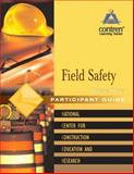 Field Safety Participant's Guide Volume 3, Paperback, Nccer and NCCER, 0131067621