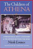 The Children of Athena - Athenian Ideas about Citizenship and the Division Between the Sexes, Loraux, Nicole, 0691037620