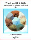 The Ideal Soil 2014, Michael Astera, 098448762X