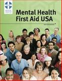 Mental Health First Aid Participant Manual, Revised First Edition, Mental Health Association of Maryland, 0988517620