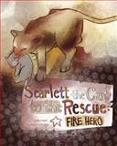 Scarlett the Cat to the Rescue, Nancy Loewen, 1479557625
