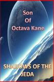 Son of Octava Kane Shadows of the Jeda, Stephen cook, 1489527621