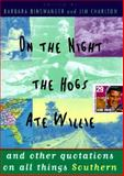 On the Night the Hogs Ate Willie, Barbara Binswanger, 0525937625