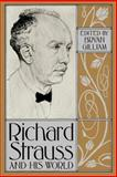 Richard Strauss and His World, Gilliam, Bryan, 0691027625