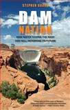 Dam Nation, Stephen Grace, 0762787627