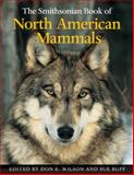 The Smithsonian Book of North American Mammals, Smithsonian Institution Staff, American Society of Mammalogists Staff, 0774807628