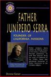 Father Junipero Serra, Donna Genet, 089490762X