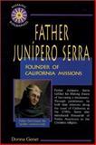 Father Junipero Serra, Donna Genet, 089490762X
