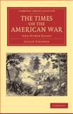 The Times on the American War : And Other Essays, Stephen, Leslie, 1108047629