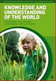 Knowledge and Understanding of the World, Cooper, Linda and Woolley, Richard, 1441137629