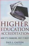 Higher Education Accreditation, Paul L. Gaston, 1579227627