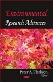 Environmental Research Advances, Clarkson, Peter A., 1600217621