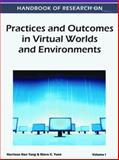 Handbook of Research on Practices and Outcomes in Virtual Worlds and Environments, Harrison Hao Yang, 1609607627