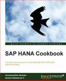 SAP HANA Cookbook, Chandrasekhar Ganeshmahadevan, 1782177620