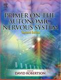 Primer on the Autonomic Nervous System, , 0125897626