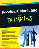 Facebook Marketing for Dummies, Paul Dunay and Richard Krueger, 0470487623