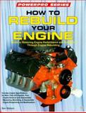 How to Rebuild Your Engine 9780879387624