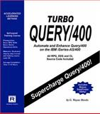 Turbo Query/400 : Automating and Enhancing Query/400, Hawks, G. Wayne, 0972277625